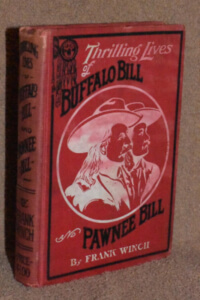 """Thrilling Lives of Buffalo Bill and Pawnee Bill"" Book Cover"